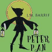 Cover-Bild zu Barrie, James Matthew: Peter Pan (James Matthew Barrie) (Audio Download)