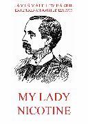 Cover-Bild zu Barrie, James Matthew: My Lady Nicotine - A Study in Smoke (eBook)