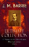 Cover-Bild zu Barrie, James Matthew: J. M. BARRIE - Ultimate Collection: 14 Novels & 80+ Short Stories, Plays and Essays (Illustrated) (eBook)