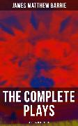 Cover-Bild zu Barrie, James Matthew: The Complete Plays of J. M. Barrie - 30 Titles in One Edition (eBook)