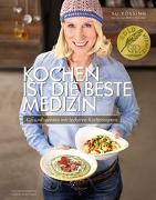 Cover-Bild zu Kochen ist die beste Medizin von Vössing, Susanne