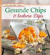 Cover-Bild zu Gesunde Chips & leckere Dips (eBook) von Snowdon, Bettina