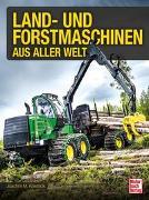 Cover-Bild zu Köstnick, Joachim M.: Land- und Forstmaschinen aus aller Welt