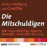 Cover-Bild zu Die Mitschuldigen (Audio Download) von Goethe, Johann Wolfgang von