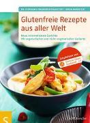 Cover-Bild zu Glutenfreie Rezepte aus aller Welt von Freundner-Hagestedt, Dr. Stephanie