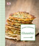 Cover-Bild zu Selbst gemacht: Glutenfrei