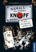 Cover-Bild zu Naumann, Kati: Niemals den roten Knopf drücken, 2, oder die Roboter greifen an