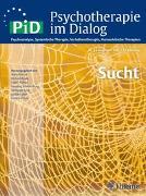 Cover-Bild zu Psychotherapie im Dialog - Sucht von Wilms, Bettina