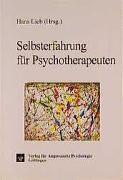 Cover-Bild zu Selbsterfahrung für Psychotherapeuten von Lieb, Hans (Hrsg.)