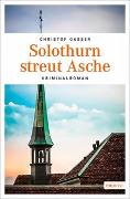 Cover-Bild zu Gasser, Christof: Solothurn streut Asche