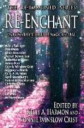 Cover-Bild zu Dorr, James: Re-Enchant: Dark Fantasy Stories of Magic and Fae (The Re-Imagined Series, #2) (eBook)