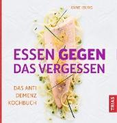 Cover-Bild zu Essen gegen das Vergessen (eBook) von Iburg, Anne