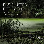 Cover-Bild zu Kärger, Walter Christian: Das Flüstern der Fische (Audio Download)