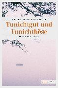 Cover-Bild zu Kärger, Walter Christian: Tunichtgut und Tunichtböse (eBook)
