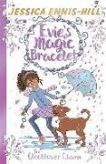 Cover-Bild zu Ennis-Hill, Jessica: Evie's Magic Bracelet: The Clocktower Charm