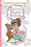 Cover-Bild zu Ennis - Hill, Jessica: Elanin Büyülü Bilezigi Gümüs Tekboynuz
