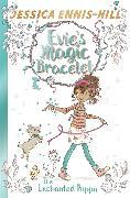 Cover-Bild zu Ennis-Hill, Jessica: Evie's Magic Bracelet: The Enchanted Puppy