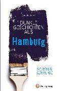 Cover-Bild zu Lendt, Christine: SCHÖN & SCHAURIG - Dunkle Geschichten aus Hamburg