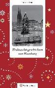 Cover-Bild zu Lendt, Christine: Weihnachtsgeschichten aus Hamburg