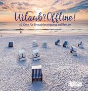 Cover-Bild zu Lendt, Christine: HOLIDAY Reisebuch: Urlaub? Offline!