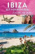 Cover-Bild zu Zaglitsch, Hans: Bruckmann Reiseführer Ibiza mit Formentera: Zeit für das Beste (eBook)