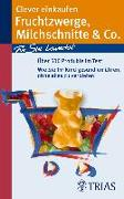 Cover-Bild zu Clever einkaufen Fruchtzwerge, Milchschnitte & Co (eBook) von Hofele, Karin