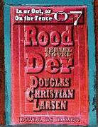 Cover-Bild zu Rood Der: 07: In or Out, or On the Fence (eBook) von Larsen, Douglas Christian
