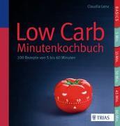 Cover-Bild zu Low Carb - Minutenkochbuch von Lenz, Claudia