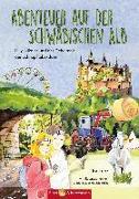 Cover-Bild zu Abenteuer auf der Schwäbischen Alb von Lenz, Ira