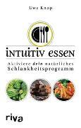 Cover-Bild zu Intuitiv essen von Knop, Uwe