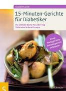 Cover-Bild zu 15-Minuten-Gerichte für Diabetiker von Lange, Elisabeth