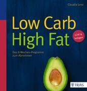 Cover-Bild zu Low Carb High Fat von Lenz, Claudia