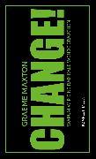 Cover-Bild zu Maxton, Graeme: CHANGE! (eBook)