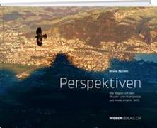 Cover-Bild zu Perspektiven: Die Region um den Thuner- und Brienzersee aus etwas anderer Sicht von Petroni, Bruno