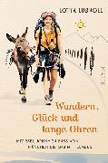 Cover-Bild zu Wandern, Glück und lange Ohren von Lubkoll, Lotta