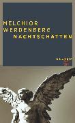 Cover-Bild zu Nachtschatten (eBook) von Werdenberg, Melchior