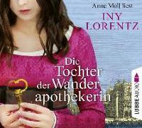 Cover-Bild zu Die Tochter der Wanderapothekerin