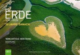 Cover-Bild zu Die Erde von oben - 20 Jahre danach