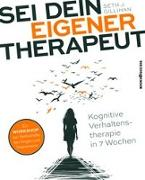 Cover-Bild zu Gillihan, Seth J.: Sei dein eigener Therapeut