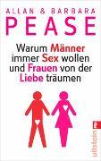 Cover-Bild zu Pease, Allan & Barbara: Warum Männer immer Sex wollen und Frauen von der Liebe träumen