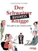 Cover-Bild zu Stokar, Christoph: Der Schweizer Business-Knigge
