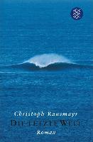 Cover-Bild zu Ransmayr, Christoph: Die letzte Welt (eBook)