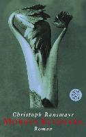 Cover-Bild zu Ransmayr, Christoph: Morbus Kitahara (eBook)