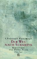 Cover-Bild zu Ransmayr, Christoph: Der Weg nach Surabaya (eBook)
