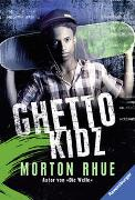 Cover-Bild zu Rhue, Morton: Ghetto Kidz