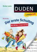 Cover-Bild zu Mai, Manfred: Duden Leseprofi - Mit Bildern lesen lernen: Der erste Schultag, Erstes Lesen