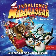 Cover-Bild zu Karallus, Thomas: Fröhliches Madagascar (Das Original-Hörspiel zum Film-Special) (Audio Download)