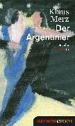 Cover-Bild zu Merz, Klaus: Der Argentinier (eBook)
