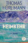 Cover-Bild zu Heimkehr von Hürlimann, Thomas