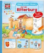 Cover-Bild zu Schuck, Sabine: WAS IST WAS Kindergarten Malen Rätseln Stickern Auf der Ritterburg